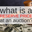 What is a Reserve Price at an Auction - Jacksonville Auctions